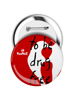 Round Button: I Promise to be Drug Free MAIN
