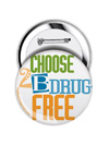 Round Button: I Choose to be Drug Free THUMBNAIL