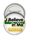 Round Button: I Believe in Me Drug Free THUMBNAIL