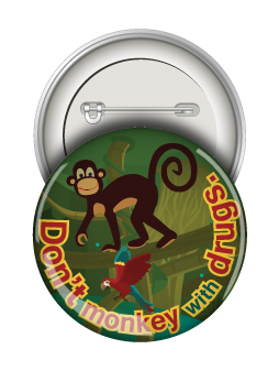 Round Button: Don't Monkey with Drugs MAIN