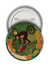 Round Button: Don't Monkey with Drugs THUMBNAIL