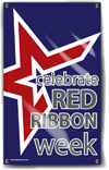 Indoor/Outdoor Vinyl Banner: Celebrate Red Ribbon Week THUMBNAIL