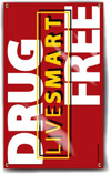 Indoor/Outdoor Vinyl Banner: Live Smart Drug Free THUMBNAIL