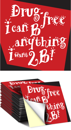 Sticker: Drug Free I Can Be Anything I Want 2B MAIN