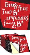 Sticker: Drug Free I Can Be Anything I Want 2B THUMBNAIL