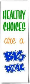 Bookmark: Healthy Choices are a BIG DEAL THUMBNAIL
