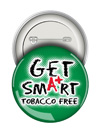 Round Button: Get Smart Tobacco Free THUMBNAIL