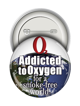 Round Button: Addicted to Oxygen for a Smoke Free World MAIN