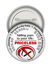 Round Button: Not Smoking Priceless THUMBNAIL