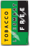 Indoor/Outdoor Vinyl Banner: Live Smart Tobacco Free THUMBNAIL