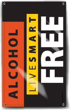 Indoor/Outdoor Vinyl Banner: Live Smart Alcohol Free MAIN