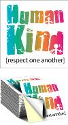 Sticker: Human Kind Respect One Another THUMBNAIL