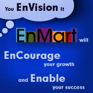 You EnVision it. EnMart will EnCourage your growth and EnAble your success.