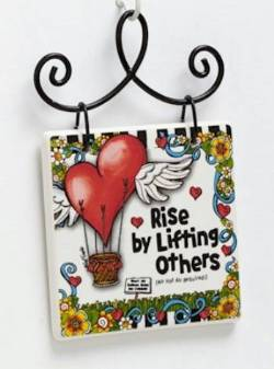 Rise by Lifting Others Plaque