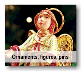 Ornaments, Figures and Pins