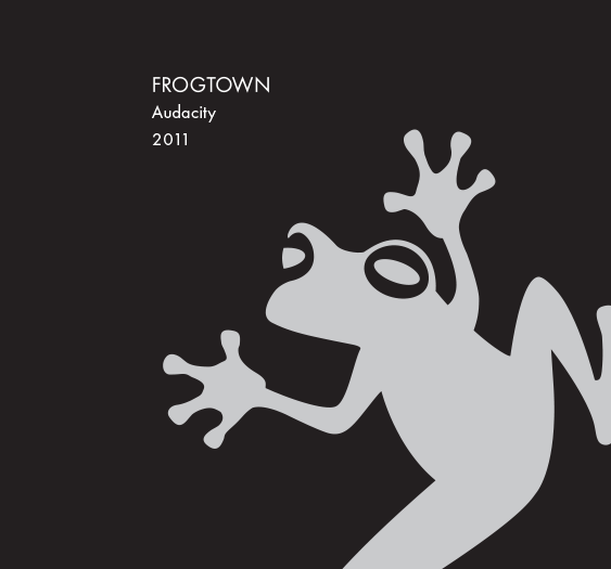 <b>Frogtown</b></br>Audacity</br>2011_MAIN