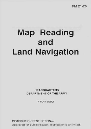 US Army FM-21-26 Map Reading & Land Navigastion