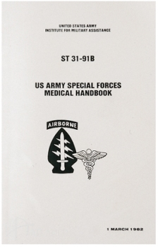 Special Forces Medical Handbook US Military Issue LARGE