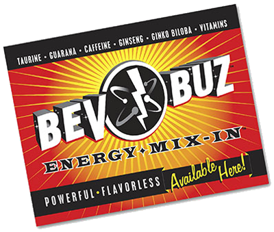 Bev Buz™<br>Available Here! Poster MAIN