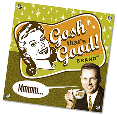 <em>Gosh That's Good! Brand&trade;</em>  Vinyl Banner_THUMBNAIL