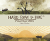 Hard Row to Hoe Pinot Noir 2016 Mini-Thumbnail