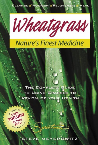 Wheat Grass Natures Finest Medicine THUMBNAIL