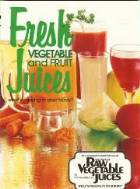 Fresh Vegetable-Fruit Juices