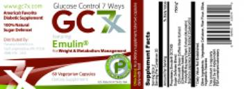 GC7X with Emulin, Control Glucose 7 Ways    Weight and Metabolism – 60 Capsules