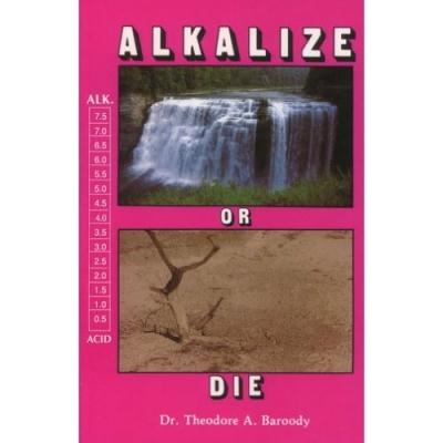 Alkalize or Die Book