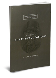 Dickens's Great Expectations (Christian Guides to the Classics)