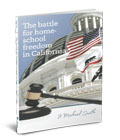 The Battle for Homeschool Freedom in California THUMBNAIL