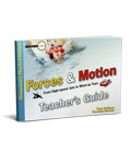 Forces and Motion - Teacher's Guide