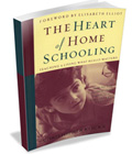 The Heart of Homeschooling