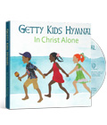 Getty Kids Hymnal: In Christ Alone_THUMBNAIL