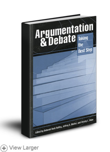 Argumentation and Debate: Taking the Next Step Textbook LARGE
