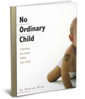 No Ordinary Child: Unlocking the Leader Within Your Child THUMBNAIL