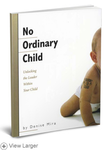 No Ordinary Child: Unlocking the Leader Within Your Child LARGE