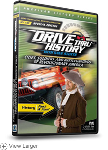 Drive Thru History: Cities, Soldiers, and Battlegrounds of Revolutionary America_LARGE