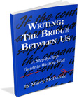 Writing: The Bridge Between Us (Teacher's Manual)