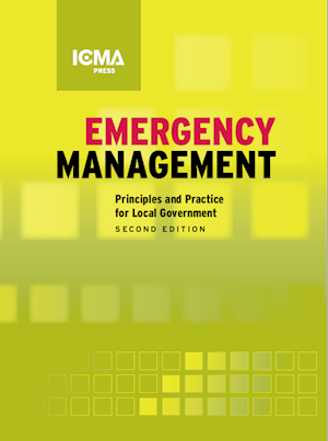 Emergency Management: Principles and Practice for Local Government, 2nd Edition LARGE