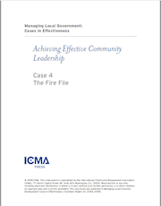 Managing Local Government: Cases in Effectiveness: Case 4: The Fire File THUMBNAIL