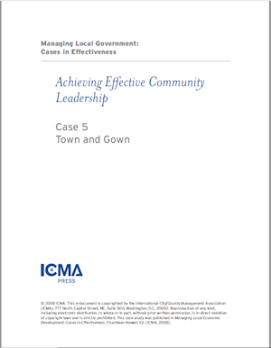 Managing Local Government: Cases in Effectiveness: Case 5: Town and Gown LARGE