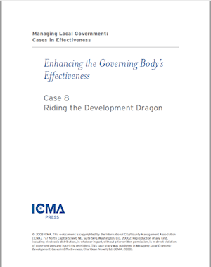 Managing Local Government: Cases in Effectiveness: Case 8: Riding the Development Dragon LARGE