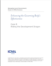 Managing Local Government: Cases in Effectiveness: Case 8: Riding the Development Dragon THUMBNAIL