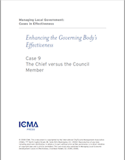 Managing Local Government: Cases in Effectiveness: Case 9: The Chief Versus the Council Member THUMBNAIL