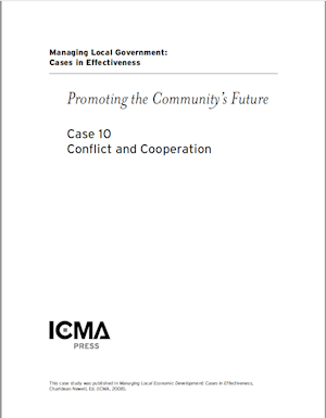 Managing Local Government: Cases in Effectiveness: Case 10: Conflict and Cooperation LARGE