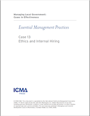 Managing Local Government: Cases in Effectiveness: Case 13: Ethics and Internal Hiring THUMBNAIL