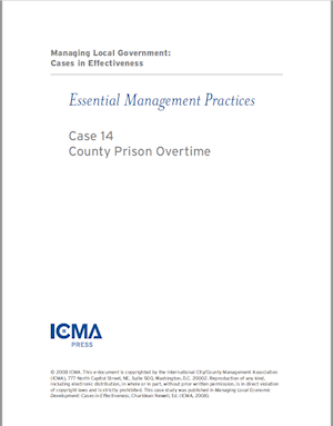 Managing Local Government: Cases in Effectiveness: Case 14: County Prison Overtime LARGE