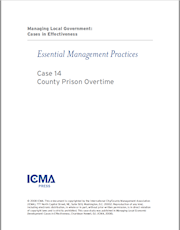 Managing Local Government: Cases in Effectiveness: Case 14: County Prison Overtime THUMBNAIL