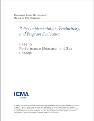 Managing Local Government: Cases in Effectiveness: Case 15: Performance Measurement Sea Change LARGE